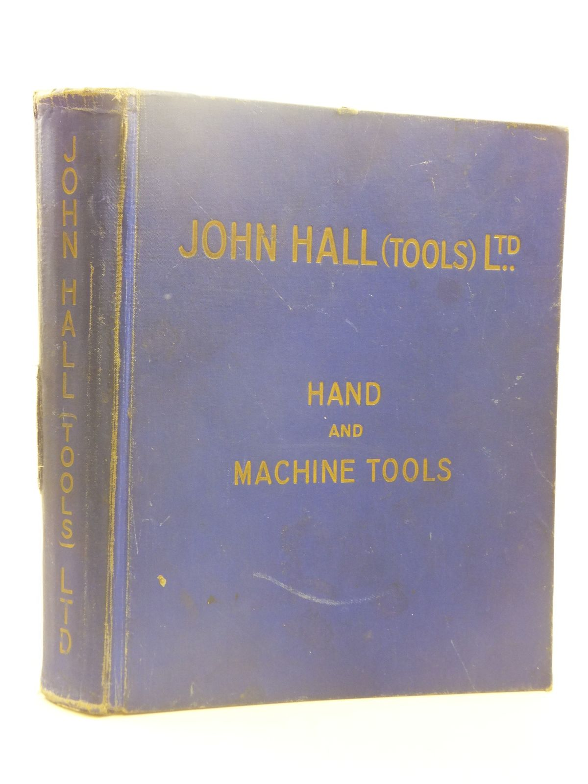 Photo of JOHN HALL (TOOLS) LTD ILLUSTRATED CATALOGUE OF HAND AND MACHINE TOOLS published by John Hall (tools) Ltd (STOCK CODE: 1605245)  for sale by Stella & Rose's Books