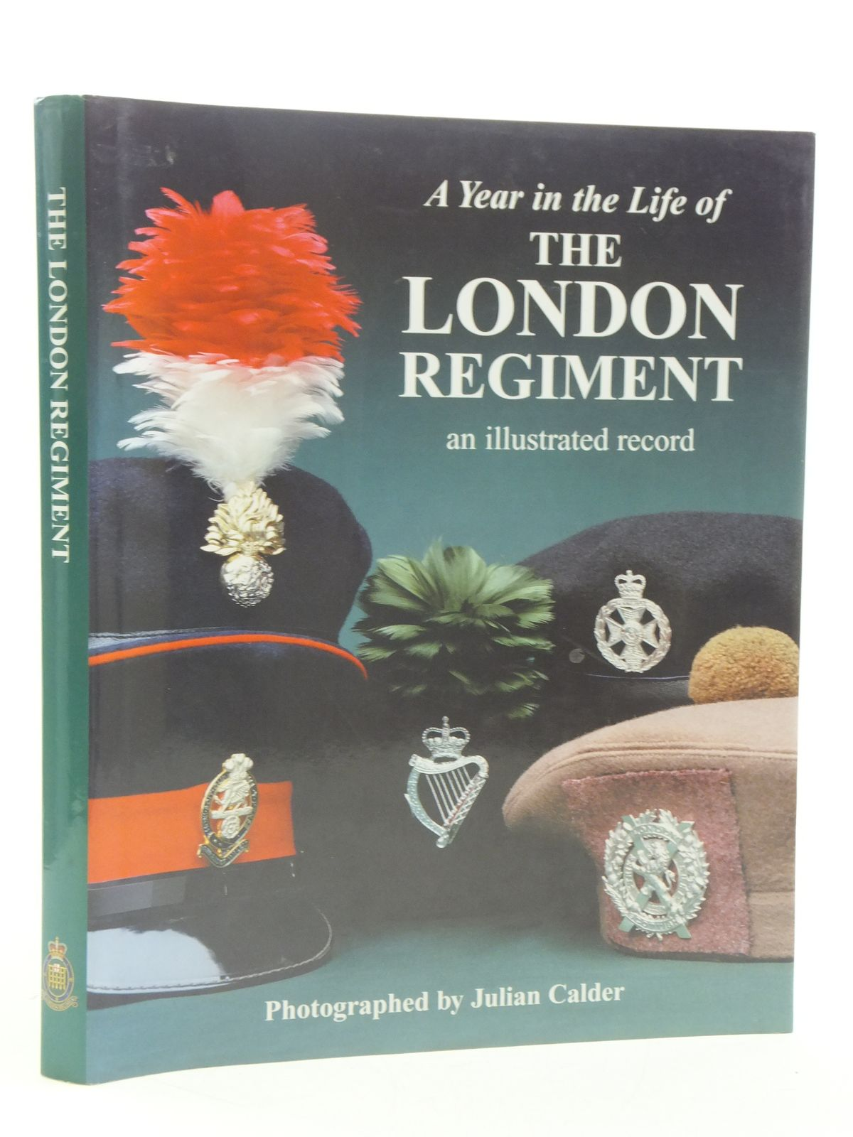 Photo of A YEAR IN THE LIFE OF THE LONDON REGIMENT AN ILLUSTRATED RECORD published by Calder Walker Associates (STOCK CODE: 1605327)  for sale by Stella & Rose's Books