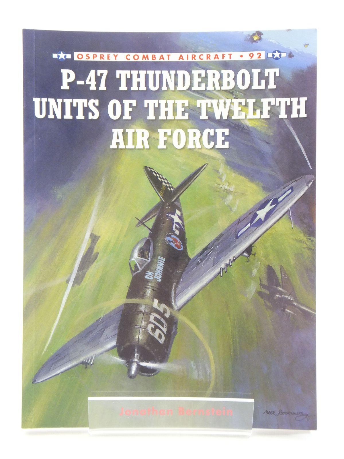 Photo of P-47 THUNDERBOLT UNITS OF THE TWELFTH AIR FORCE written by Bernstein, Jonathan published by Osprey Publishing (STOCK CODE: 1605350)  for sale by Stella & Rose's Books