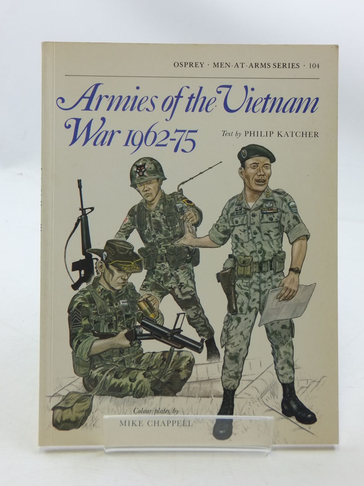 Photo of ARMIES OF THE VIETNAM WAR 1962-75 written by Katcher, Philip illustrated by Chappell, Mike published by Osprey Publishing (STOCK CODE: 1605379)  for sale by Stella & Rose's Books