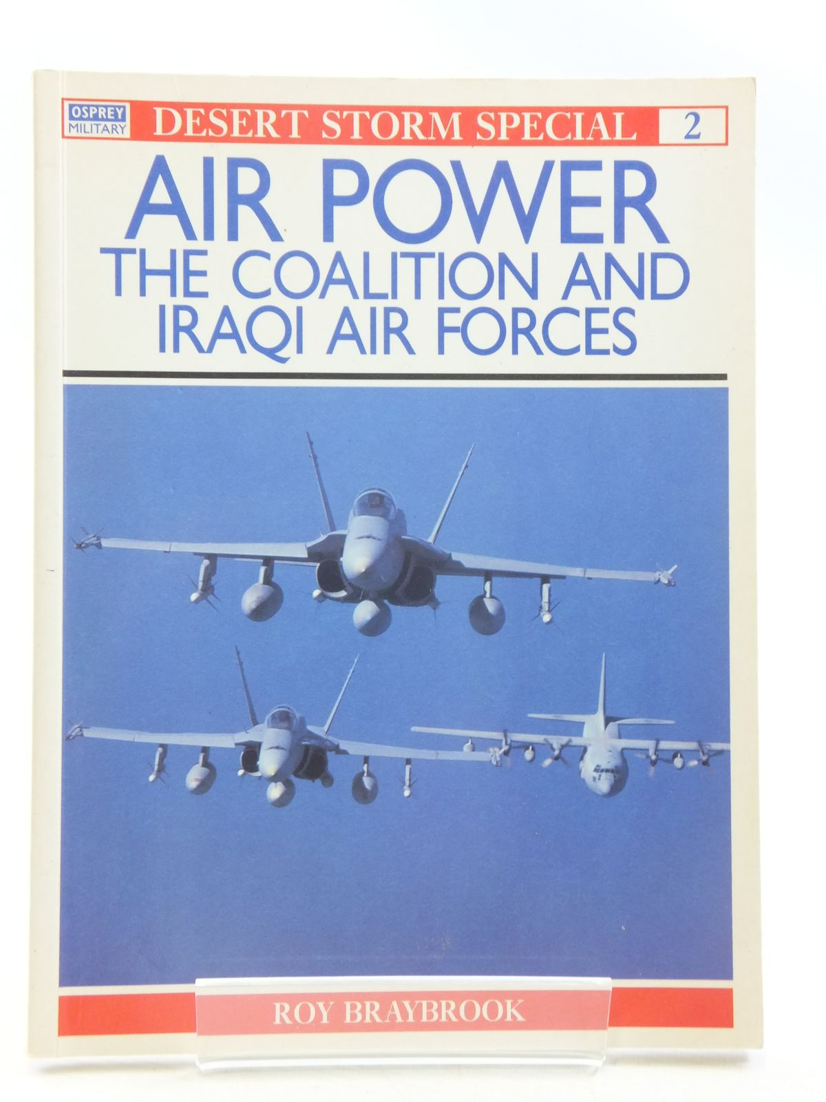 Photo of AIR POWER THE COALITION AND IRAQI AIR FORCES written by Braybrook, Roy published by Osprey Military (STOCK CODE: 1605409)  for sale by Stella & Rose's Books