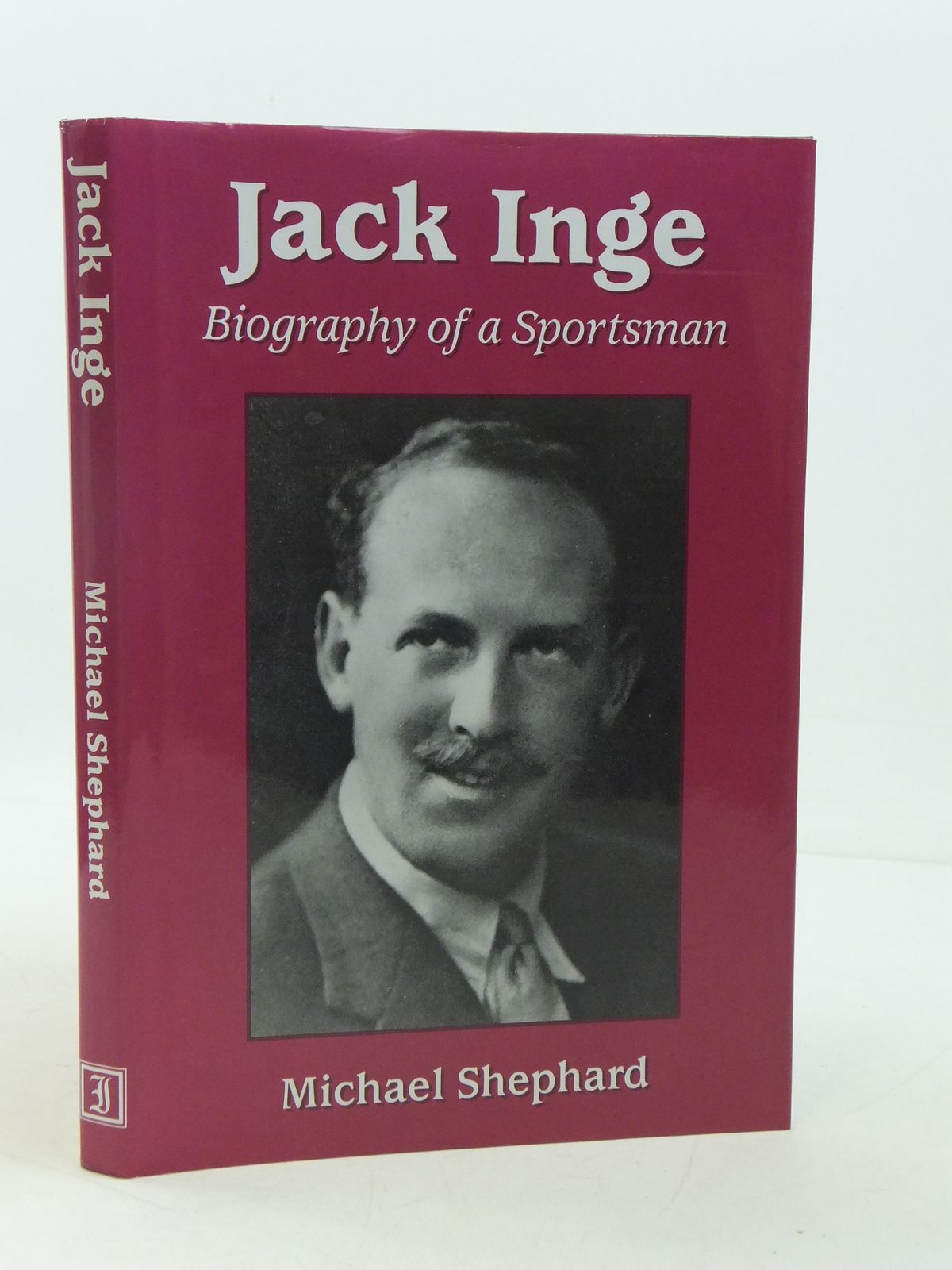 Photo of JACK INGE BIOGRAPHY OF A SPORTSMAN written by Shephard, Michael published by The Inge Publishing Company (STOCK CODE: 1605551)  for sale by Stella & Rose's Books