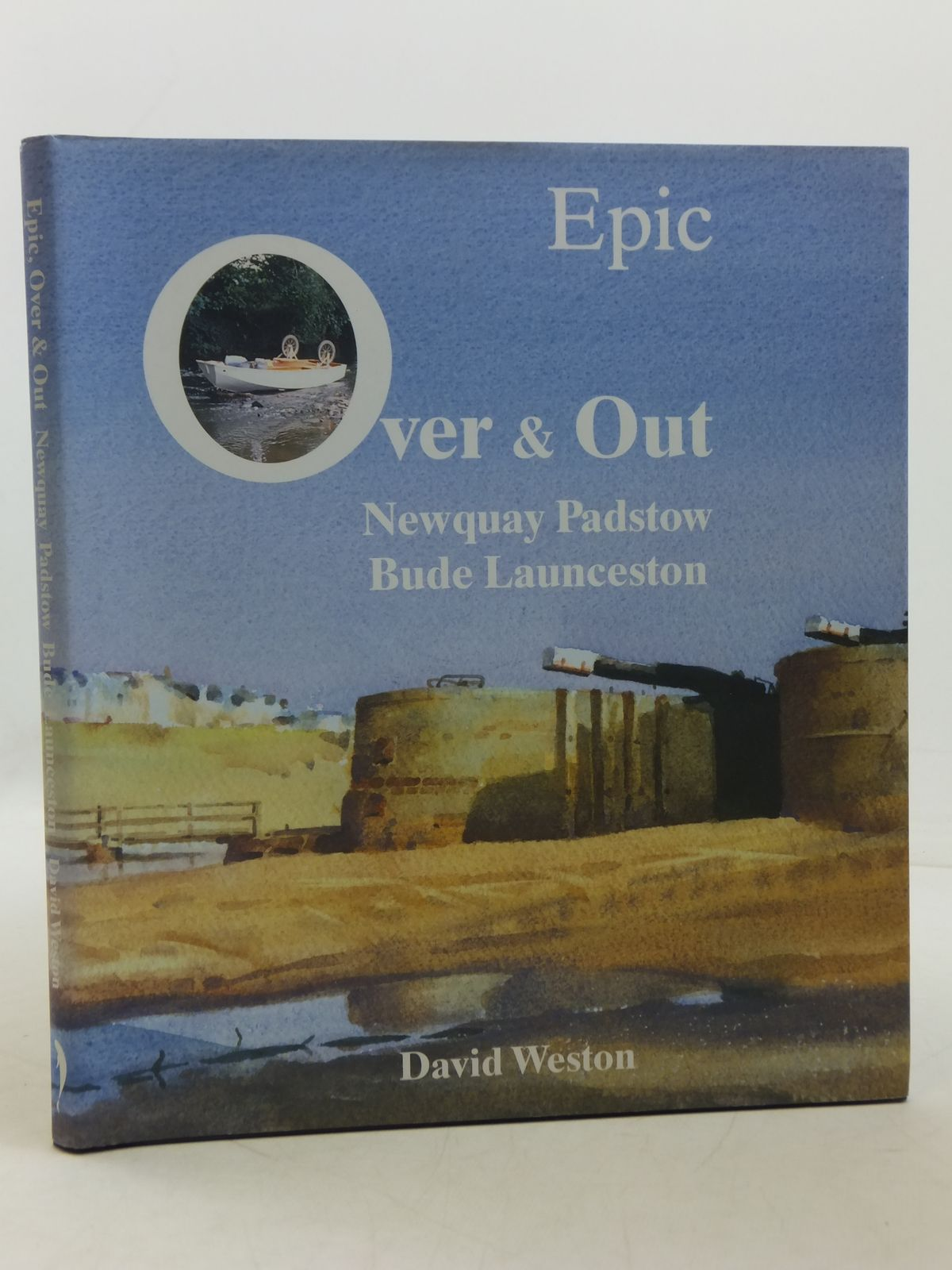 Photo of EPIC, OVER & OUT written by Weston, David illustrated by Weston, David published by David Weston Gallery (STOCK CODE: 1605577)  for sale by Stella & Rose's Books