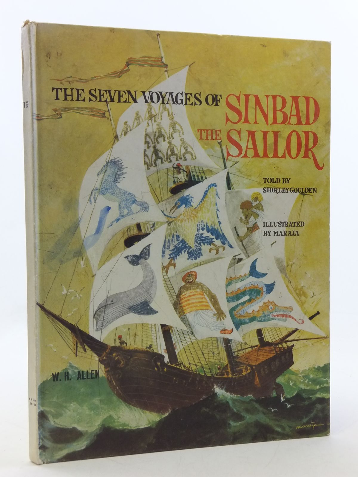 Photo of THE SEVEN VOYAGES OF SINBAD THE SAILOR written by Goulden, Shirley illustrated by Maraja,  published by W.H. Allen (STOCK CODE: 1605652)  for sale by Stella & Rose's Books