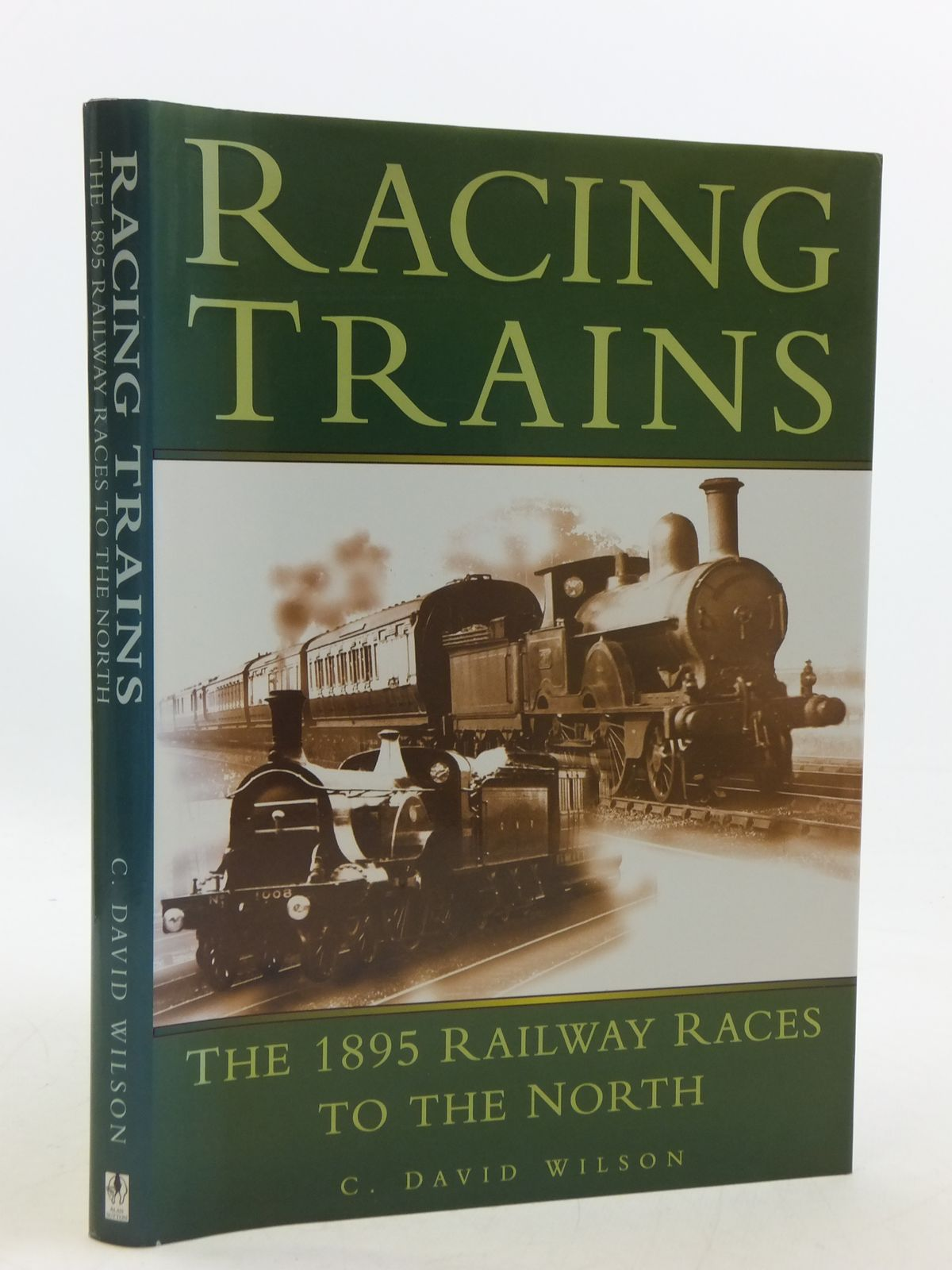 Photo of RACING TRAINS written by Wilson, C. David published by Alan Sutton (STOCK CODE: 1605693)  for sale by Stella & Rose's Books