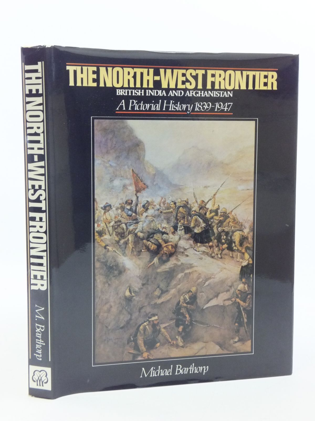 Photo of THE NORTH-WEST FRONTIER BRITISH INDIA AND AFGHANISTAN written by Barthorp, Michael published by New Orchard Editions Ltd (STOCK CODE: 1605699)  for sale by Stella & Rose's Books