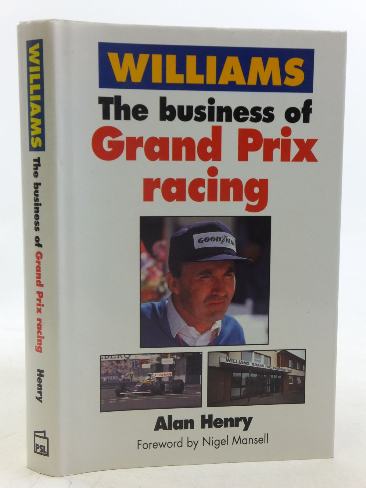 Photo of WILLIAMS THE BUSINESS OF GRAND PRIX RACING- Stock Number: 1606117