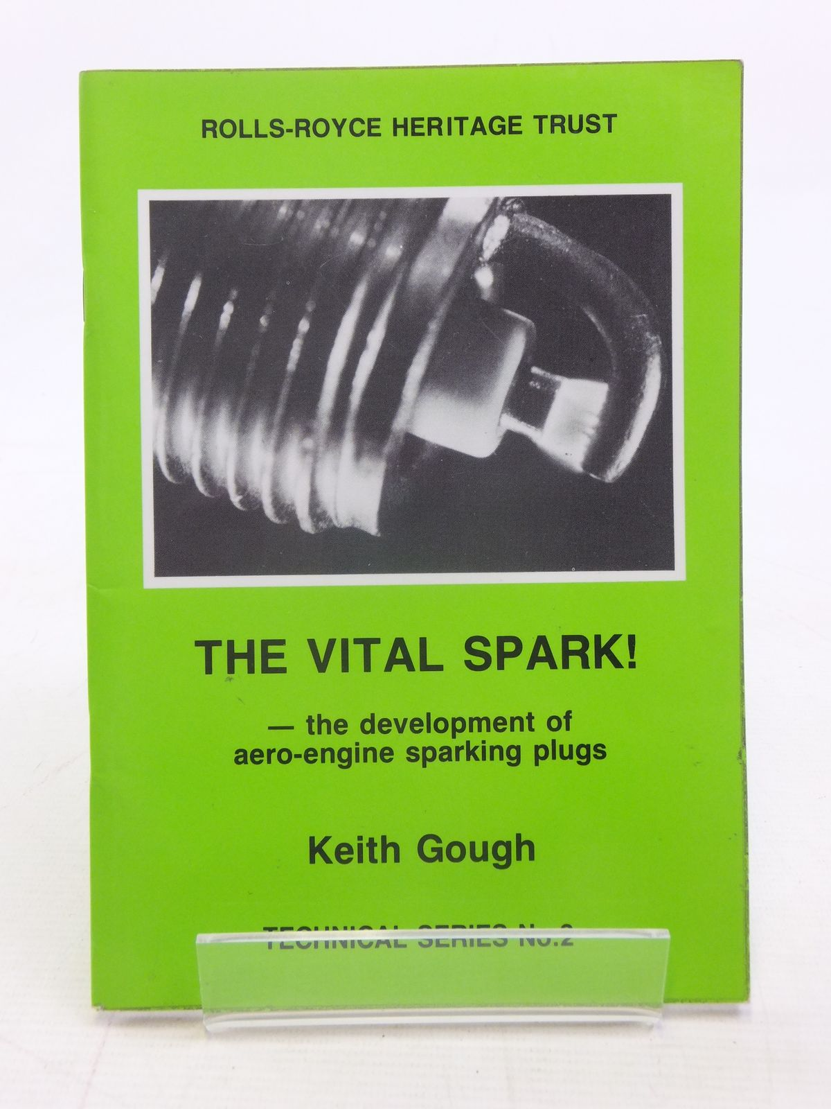 Photo of THE VITAL SPARK! THE DEVELOPMENT OF AERO-ENGINE SPARKING written by Gough, Keith published by Rolls-Royce Heritage Trust (STOCK CODE: 1606173)  for sale by Stella & Rose's Books