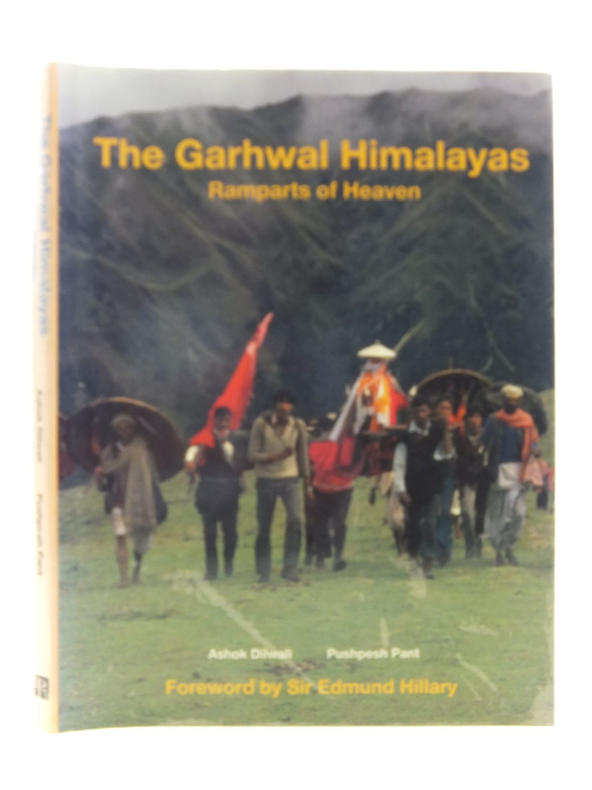 Photo of THE GARHWAL HIMALAYAS RAMPARTS OF HEAVEN written by Pant, Pushpesh<br />Hillary, Sir Edmund published by Lustre Press Pvt Ltd (STOCK CODE: 1606232)  for sale by Stella & Rose's Books