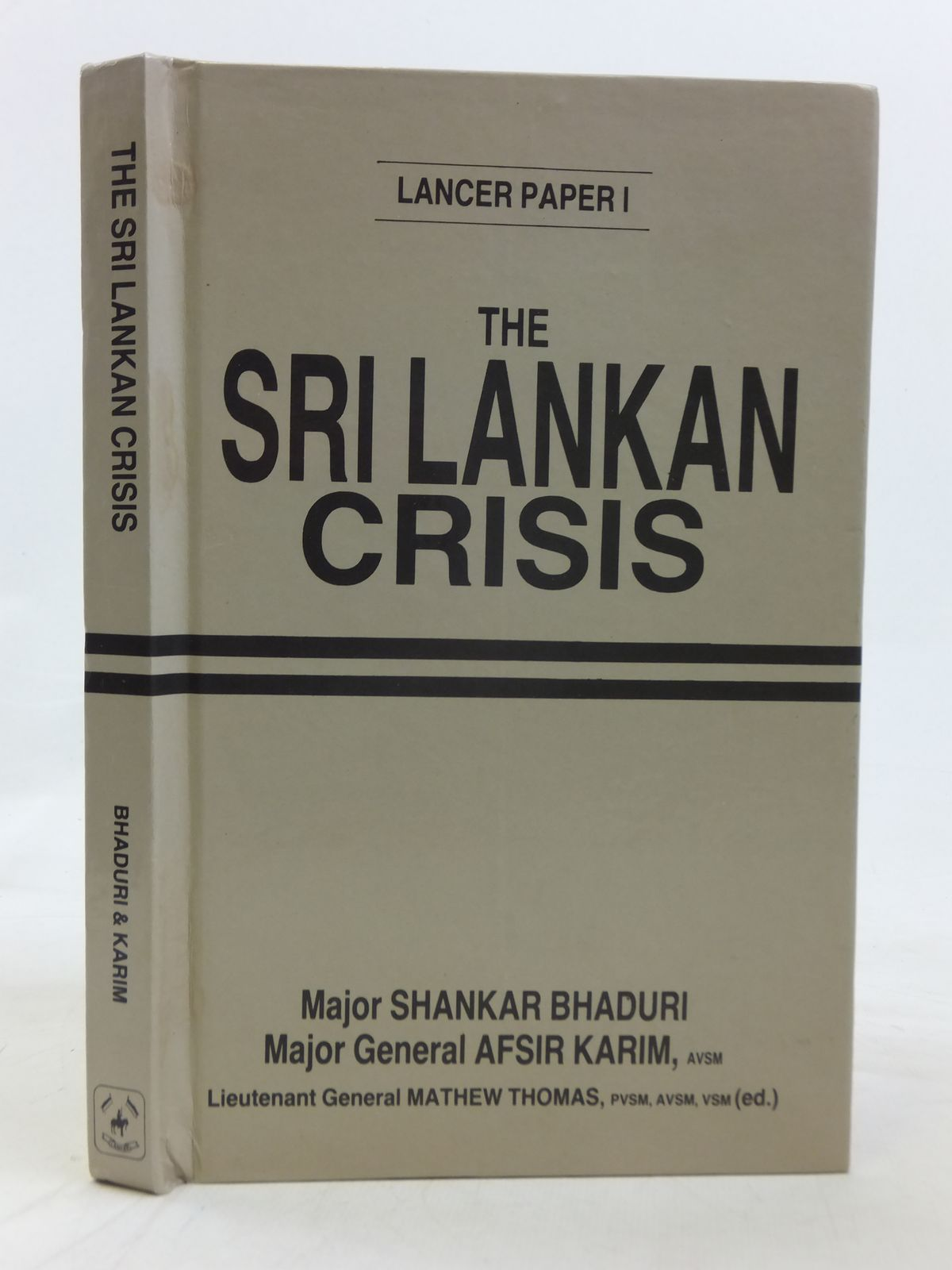 Photo of THE SRI LANKAN CRISIS written by Bhaduri, Shankar<br />Karim, Afsir published by Lancer International (STOCK CODE: 1606313)  for sale by Stella & Rose's Books