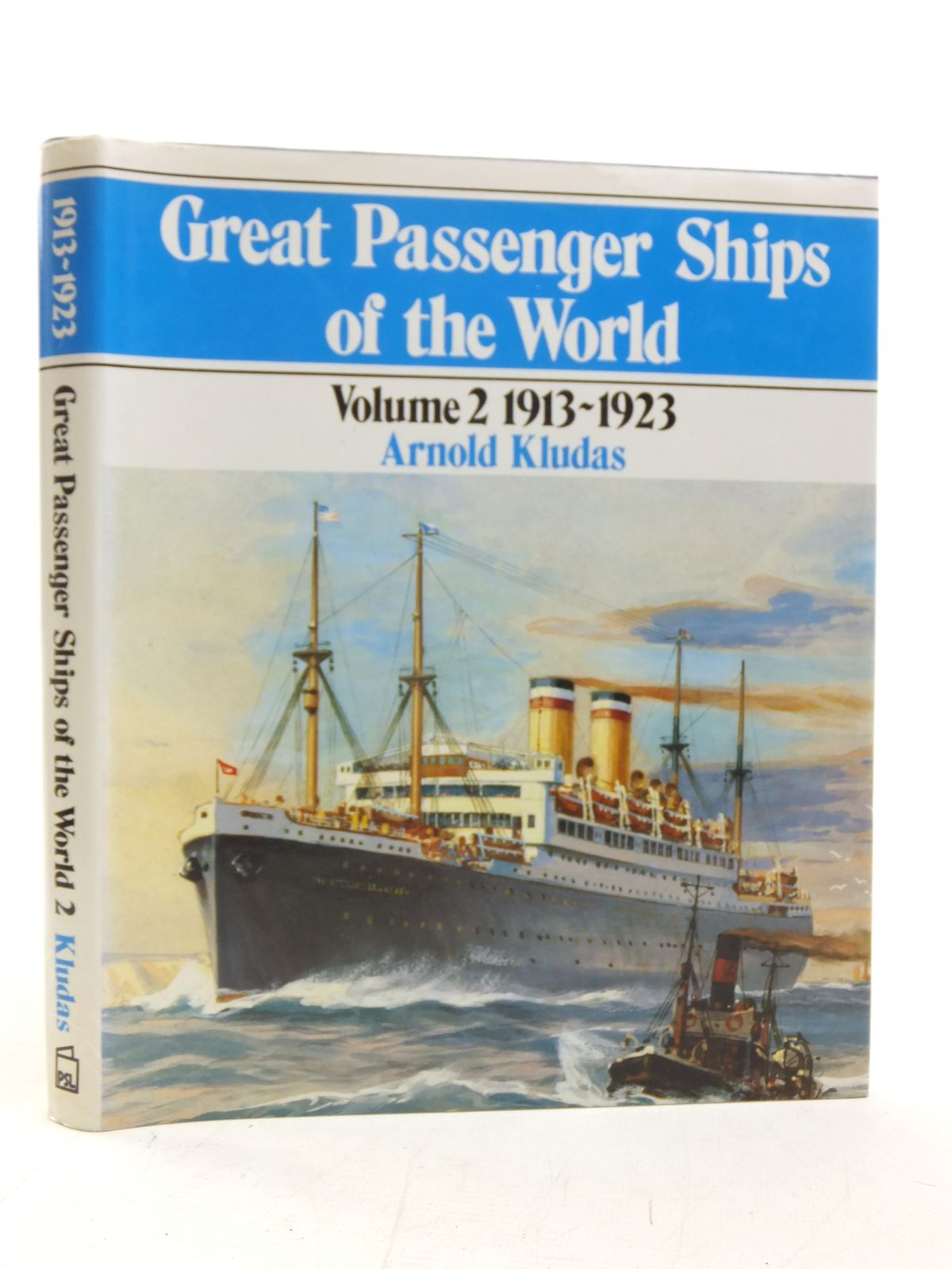 Photo of GREAT PASSENGER SHIPS OF THE WORLD VOLUME 2 1913-1923 written by Kludas, Arnold published by Patrick Stephens (STOCK CODE: 1606368)  for sale by Stella & Rose's Books