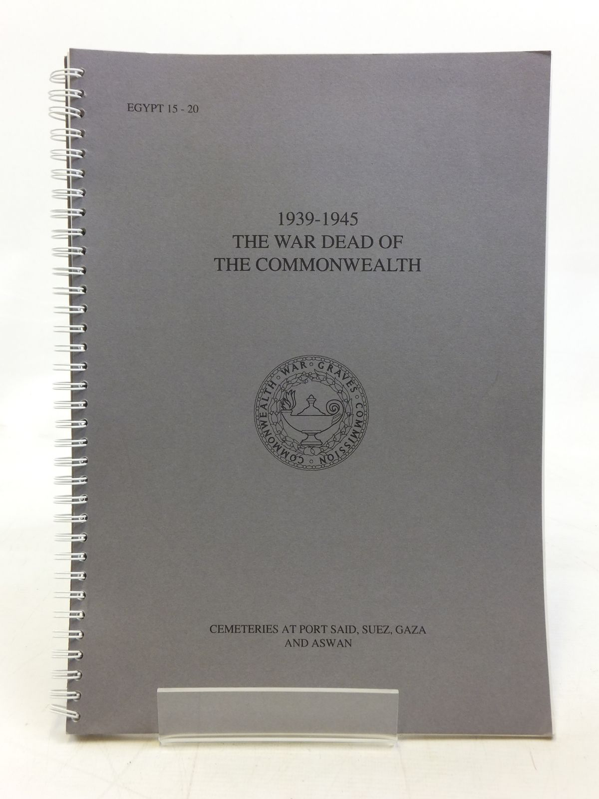 Photo of THE WAR DEAD OF THE COMMONWEALTH 1939-45 CEMETERIES AT PORT SAID, SUEZ, GAZA AND ASWAN published by Commonwealth War Graves Commission (STOCK CODE: 1606416)  for sale by Stella & Rose's Books