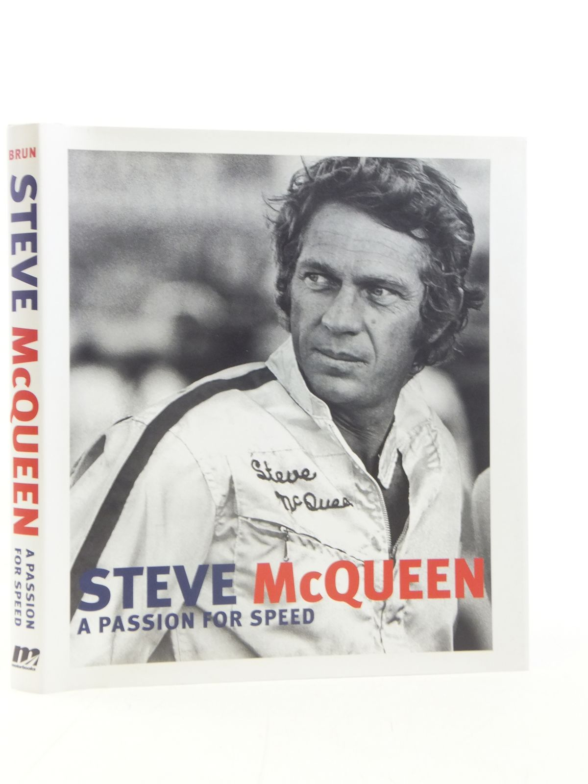 Photo of STEVE MCQUEEN A PASSION FOR SPEED written by Brun, Frederic published by Mbi Publishing, Motorbooks (STOCK CODE: 1606491)  for sale by Stella & Rose's Books