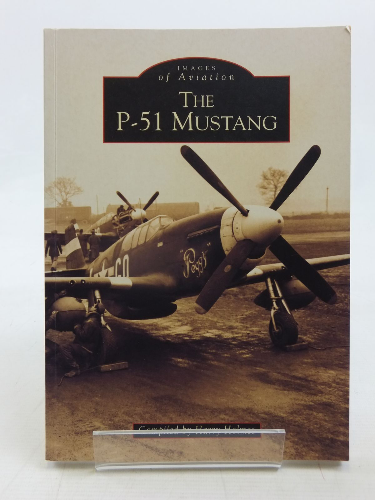 Photo of THE P-51 MUSTANG written by Holmes, Harry published by Tempus (STOCK CODE: 1606706)  for sale by Stella & Rose's Books