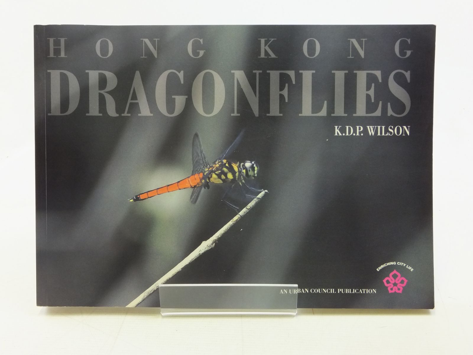 Photo of HONG KONG DRAGONFLIES written by Wilson, K.D.P. published by Urban Council Of Hong Kong (STOCK CODE: 1606772)  for sale by Stella & Rose's Books