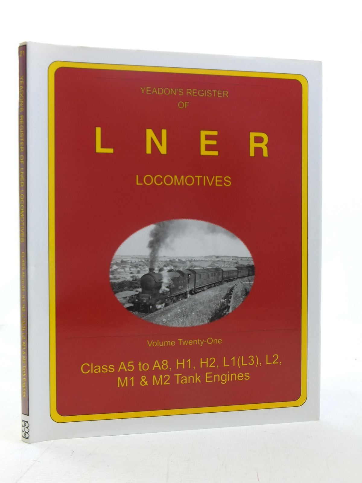 Photo of YEADON'S REGISTER OF LNER LOCOMOTIVES VOLUME TWENTY-ONE published by Booklaw Railbus (STOCK CODE: 1606846)  for sale by Stella & Rose's Books