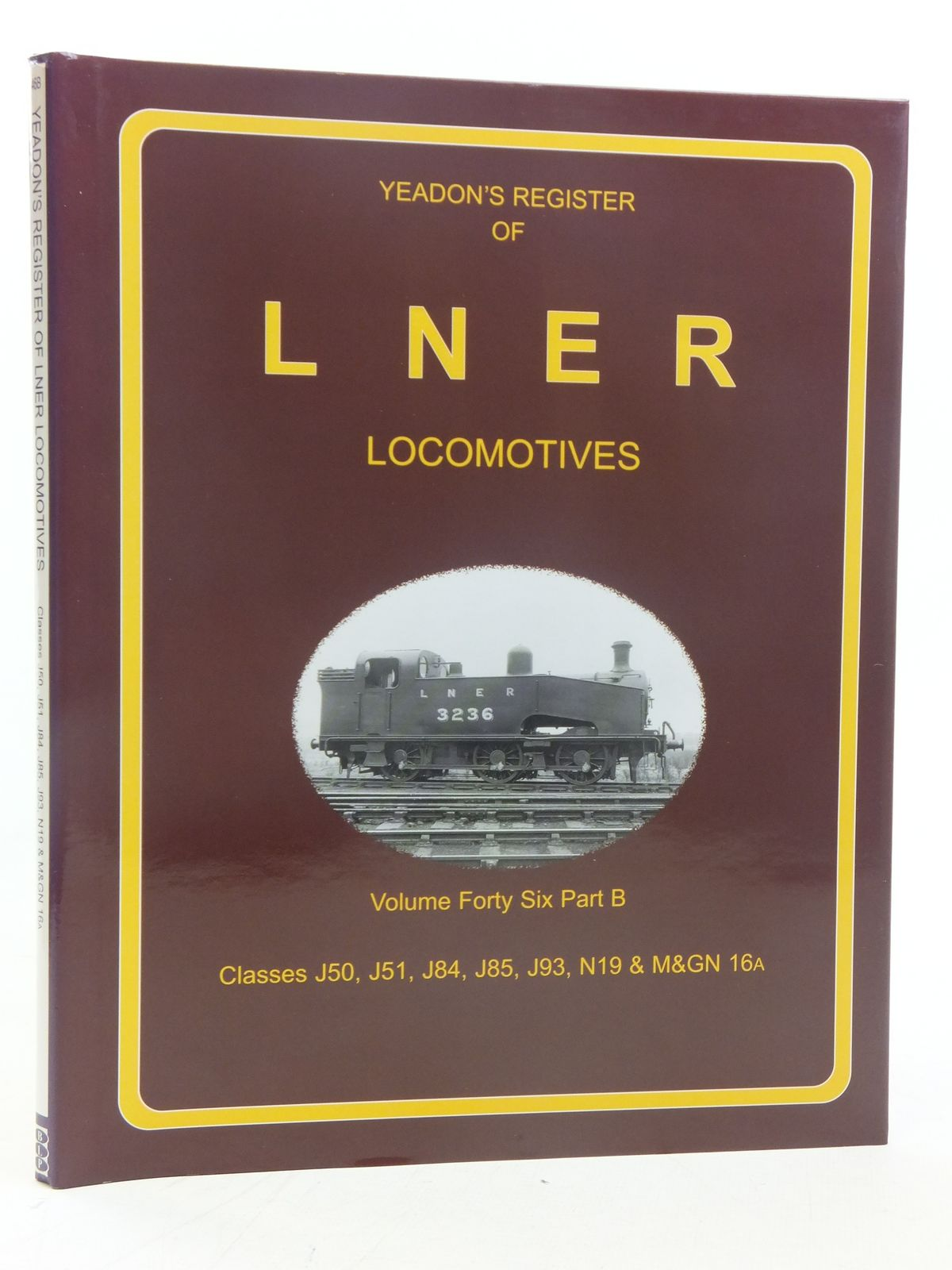 Photo of YEADON'S REGISTER OF LNER LOCOMOTIVES VOLUME FORTY SIX PART B published by Challenger Publications, Book Law Publications (STOCK CODE: 1606894)  for sale by Stella & Rose's Books