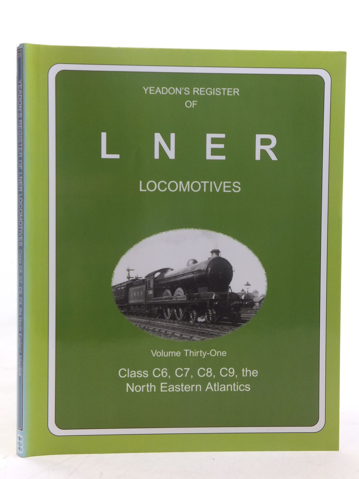 Photo of YEADON'S REGISTER OF LNER LOCOMOTIVES VOLUME THIRTY-ONE published by Book Law Publications, Challenger Publications (STOCK CODE: 1606938)  for sale by Stella & Rose's Books