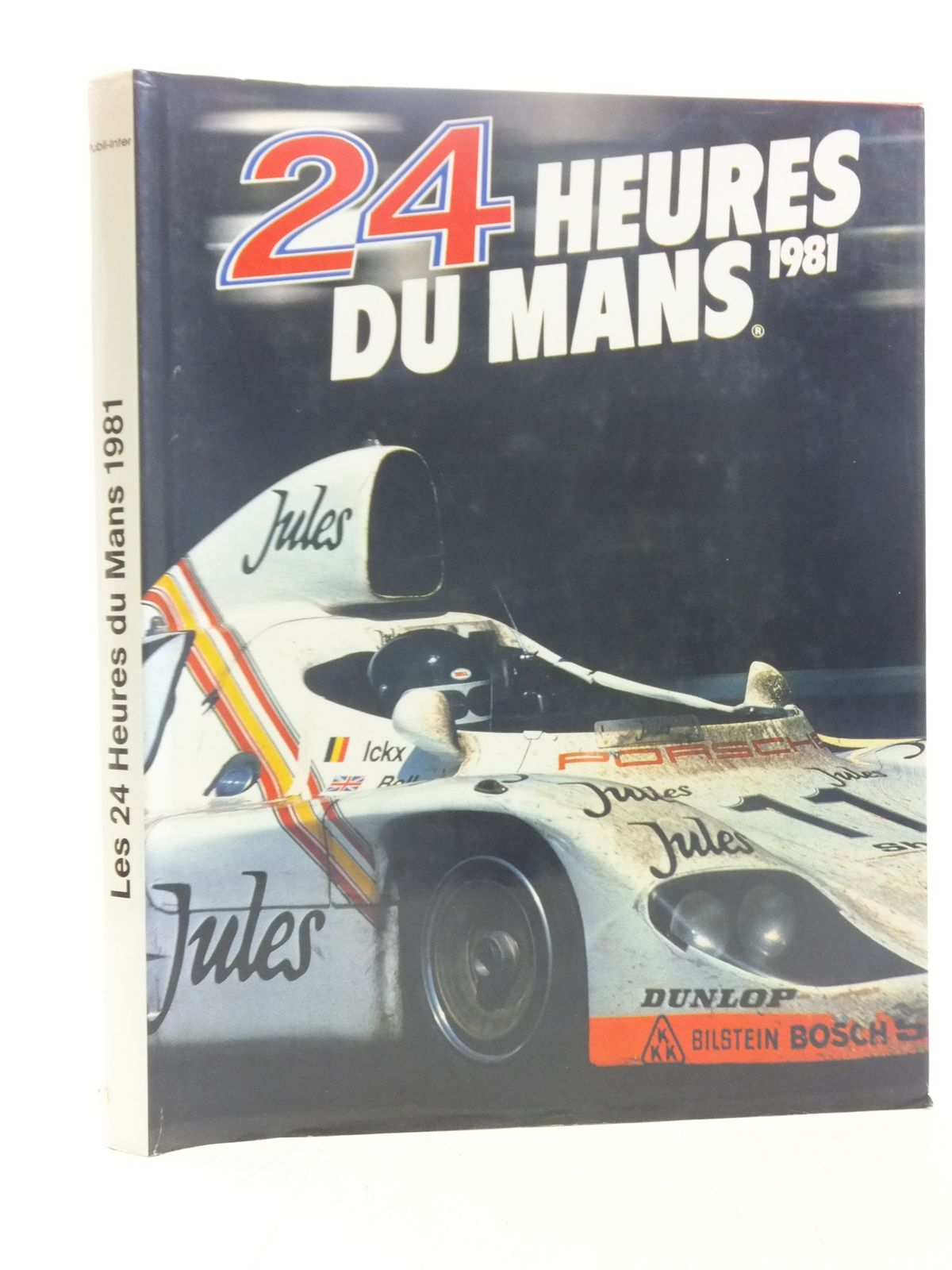 Photo of 24 HEURES DU MANS 1981 written by Teissedre, Jean-Marc<br />Moity, Christian published by Publi-Inter (STOCK CODE: 1607041)  for sale by Stella & Rose's Books