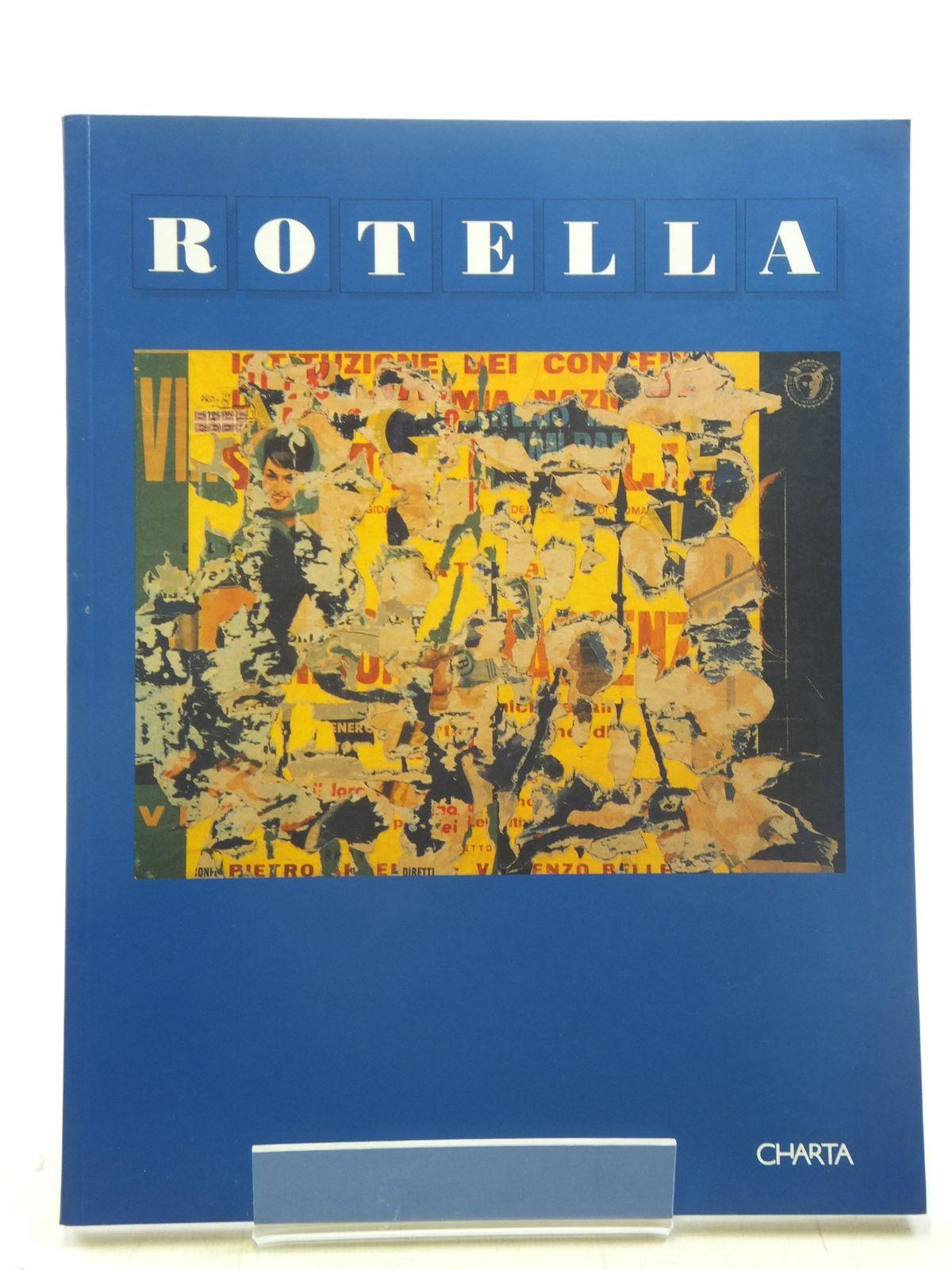 Photo of ROTELLA written by Barilli, Renato<br />Sicoli, Tonino published by Charta (STOCK CODE: 1607052)  for sale by Stella & Rose's Books