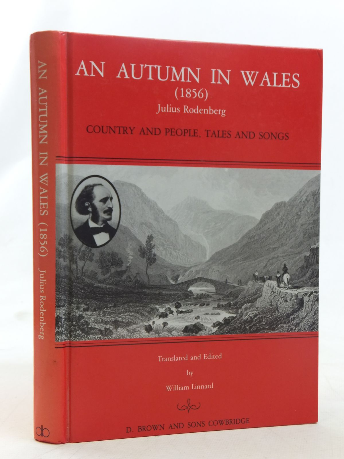 Photo of AN AUTUMN IN WALES (1856) written by Rodenberg, Julius<br />Linnard, William published by D. Brown & Sons Limited (STOCK CODE: 1607067)  for sale by Stella & Rose's Books