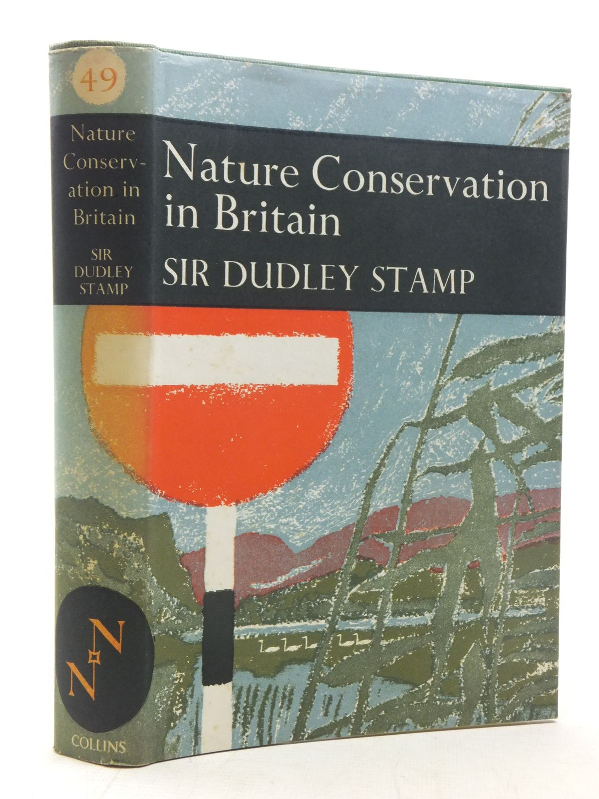Photo of NATURE CONSERVATION IN BRITAIN (NN 49) written by Stamp, L. Dudley published by Collins (STOCK CODE: 1607133)  for sale by Stella & Rose's Books