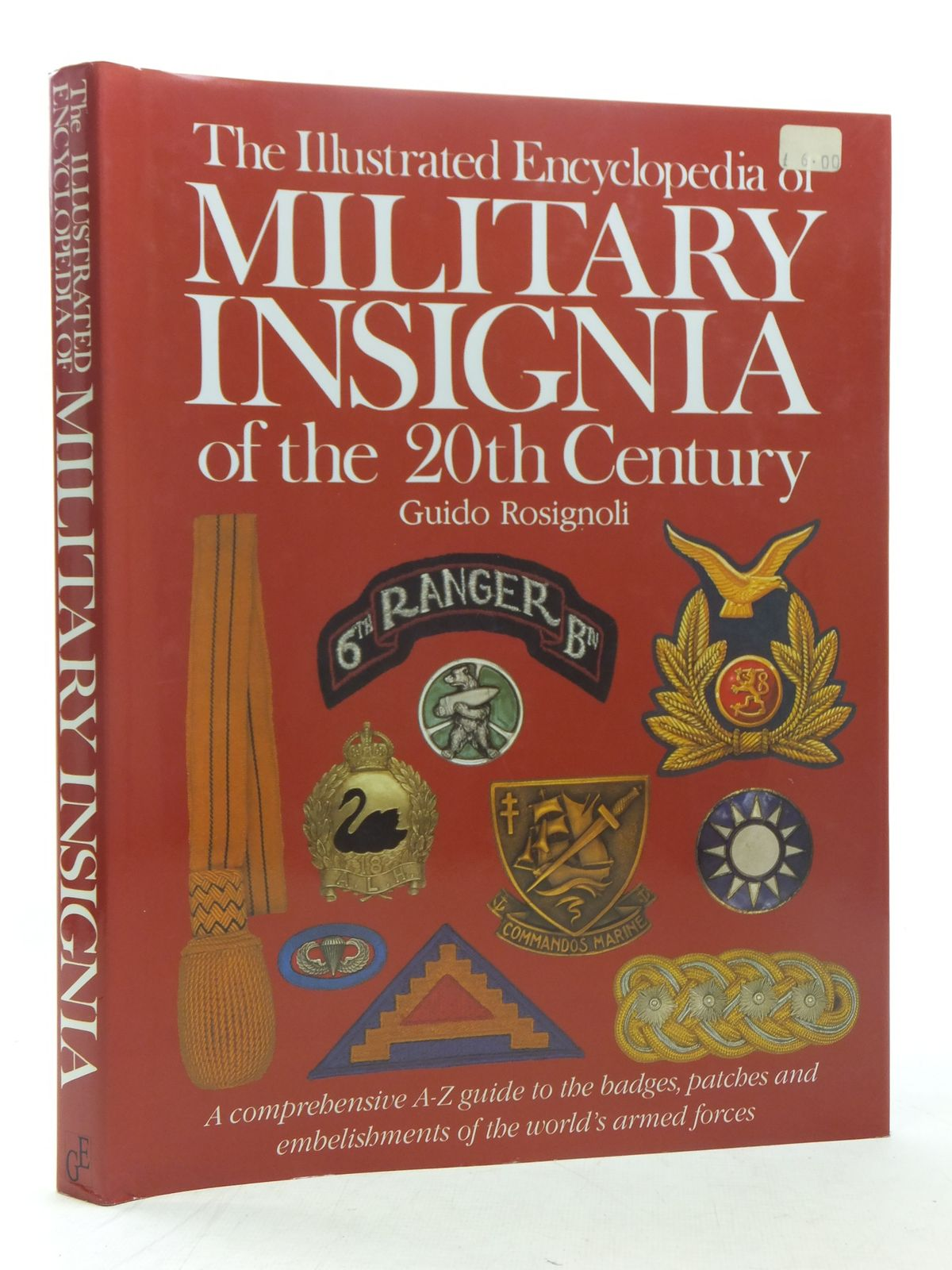 Photo of THE ILLUSTRATED ENCYCLOPEDIA OF MILITARY INSIGNIA OF THE 20TH CENTURY written by Rosignoli, Guido published by Greenwich Editions (STOCK CODE: 1607159)  for sale by Stella & Rose's Books