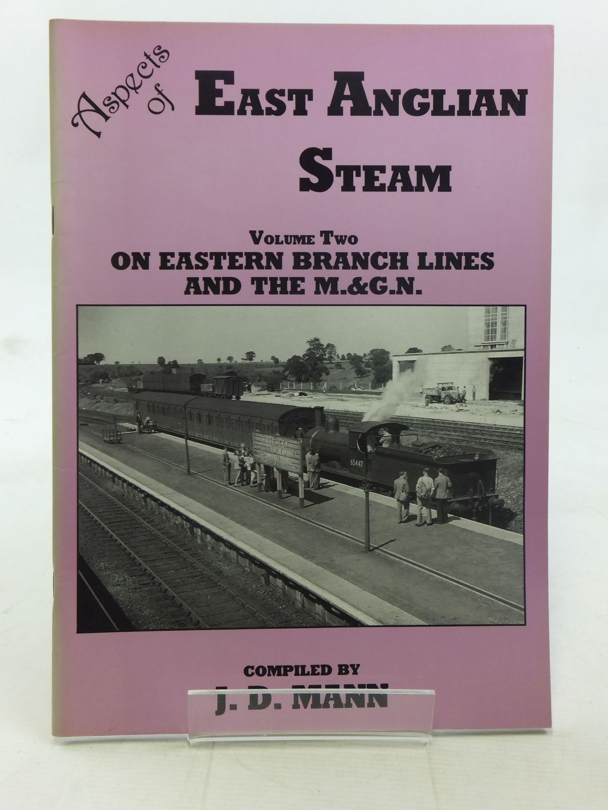 Photo of ASPECTS OF EAST ANGLIAN STEAM VOLUME TWO written by Mann, J.D. published by South Anglia Productions (STOCK CODE: 1607171)  for sale by Stella & Rose's Books