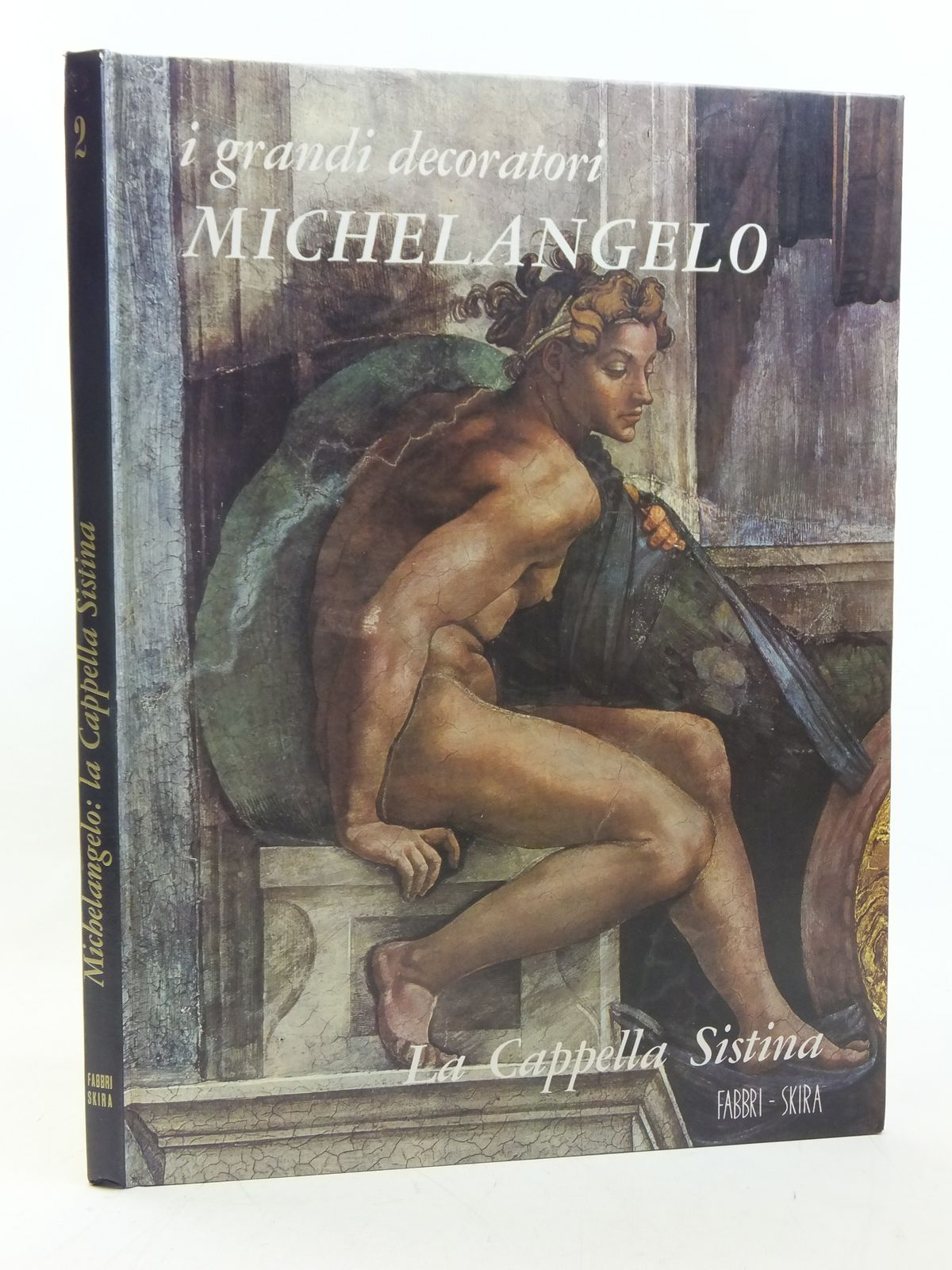 Photo of MICHELANGELO LA CAPPELLA SISTINA written by Bottari, Stefano published by Fratelli Fabbri Editori (STOCK CODE: 1607201)  for sale by Stella & Rose's Books