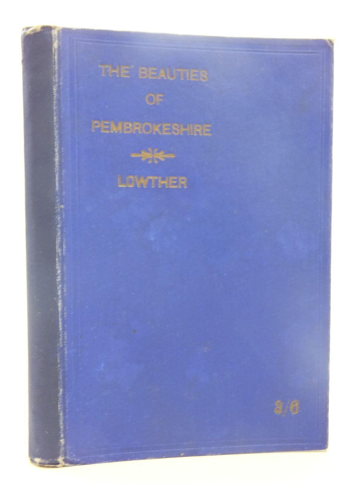 Photo of THE BEAUTIES OF PEMBROKESHIRE written by Lowther, F.L. published by The Welsh Outlook Press (STOCK CODE: 1607296)  for sale by Stella & Rose's Books