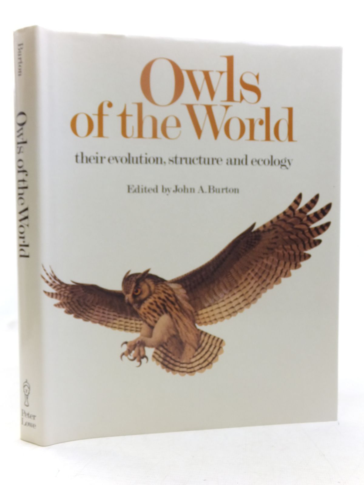 Photo of OWLS OF THE WORLD THEIR EVOLUTION, STRUCTURE AND ECOLOGY written by Burton, John A. illustrated by Rignall, John published by Peter Lowe (STOCK CODE: 1607371)  for sale by Stella & Rose's Books