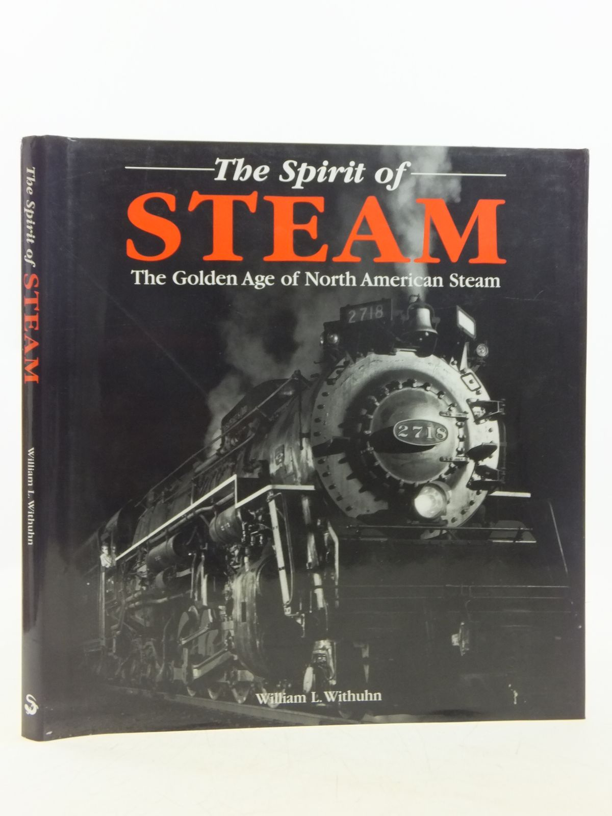 Photo of THE SPIRIT OF STEAM written by Withuhn, William L. published by Salamander Books Ltd (STOCK CODE: 1607619)  for sale by Stella & Rose's Books