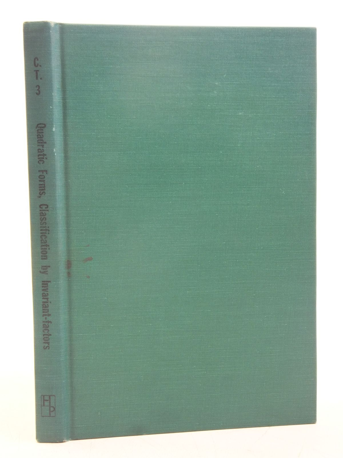 Photo of QUADRATIC FORMS AND THEIR CLASSIFICATION BY MEANS OF INVARIANT-FACTORS written by Bromwich, T.J. I'A published by Hafner Publishing Company (STOCK CODE: 1607640)  for sale by Stella & Rose's Books