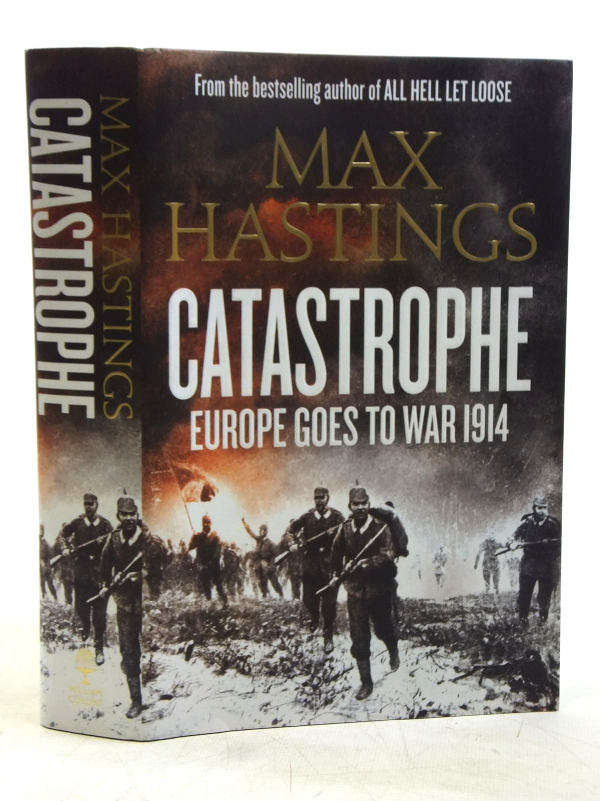 Photo of CATASTROPHE EUROPE GOES TO WAR 1914 written by Hastings, Max published by William Collins (STOCK CODE: 1607700)  for sale by Stella & Rose's Books