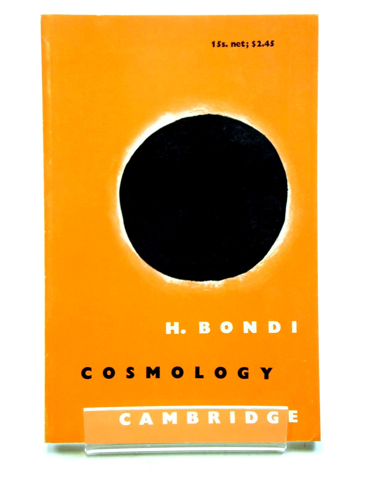 Photo of COSMOLOGY written by Bondi, H. published by Cambridge University Press (STOCK CODE: 1607728)  for sale by Stella & Rose's Books