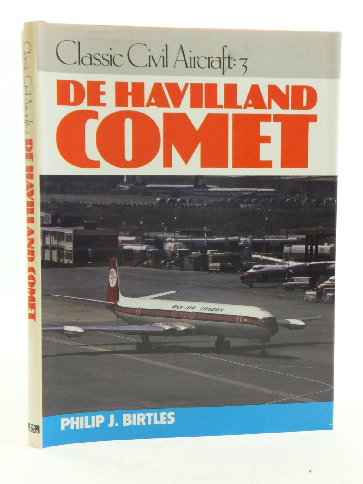 Photo of DE HAVILLAND COMET written by Birtles, Philip J. published by Ian Allan Ltd. (STOCK CODE: 1607907)  for sale by Stella & Rose's Books