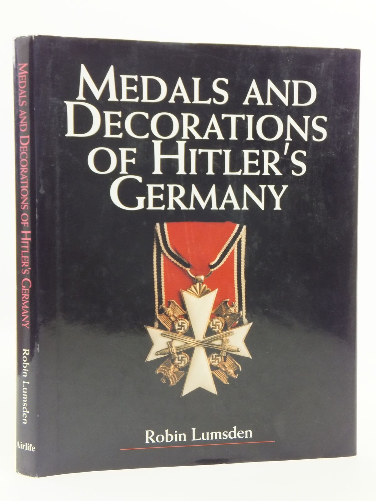 Photo of MEDALS AND DECORATIONS OF HITLER'S GERMANY written by Lumsden, Robin published by Airlife (STOCK CODE: 1607933)  for sale by Stella & Rose's Books