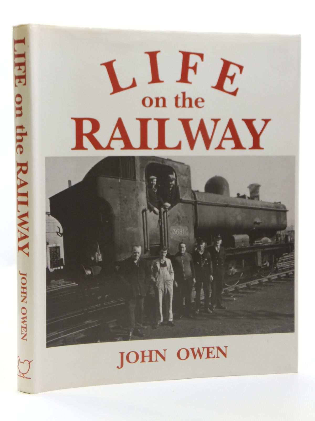 Photo of LIFE ON THE RAILWAY written by Owen, John published by Millstream Books (STOCK CODE: 1607997)  for sale by Stella & Rose's Books