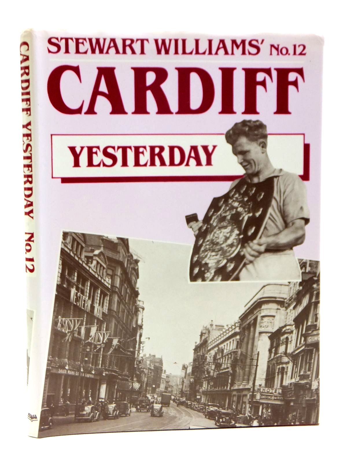 Photo of CARDIFF YESTERDAY No. 12 written by Williams, Stewart published by Stewart Williams (STOCK CODE: 1608148)  for sale by Stella & Rose's Books