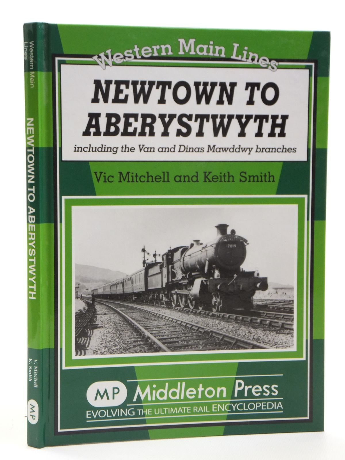 Photo of NEWTOWN TO ABERYSTWYTH written by Mitchell, Vic<br />Smith, Keith published by Middleton Press (STOCK CODE: 1608161)  for sale by Stella & Rose's Books