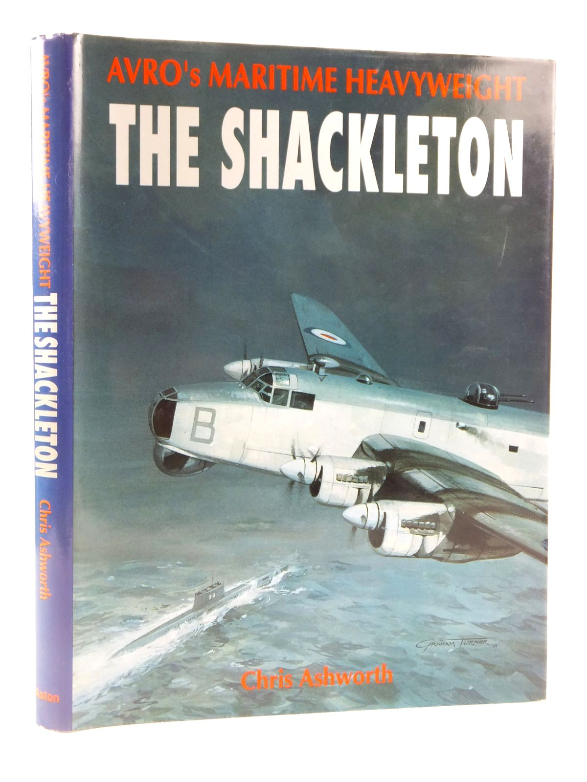 Photo of AVRO'S MARITIME HEAVYWEIGHT: THE SHACKLETON written by Ashworth, Chris published by Aston Publications (STOCK CODE: 1608496)  for sale by Stella & Rose's Books