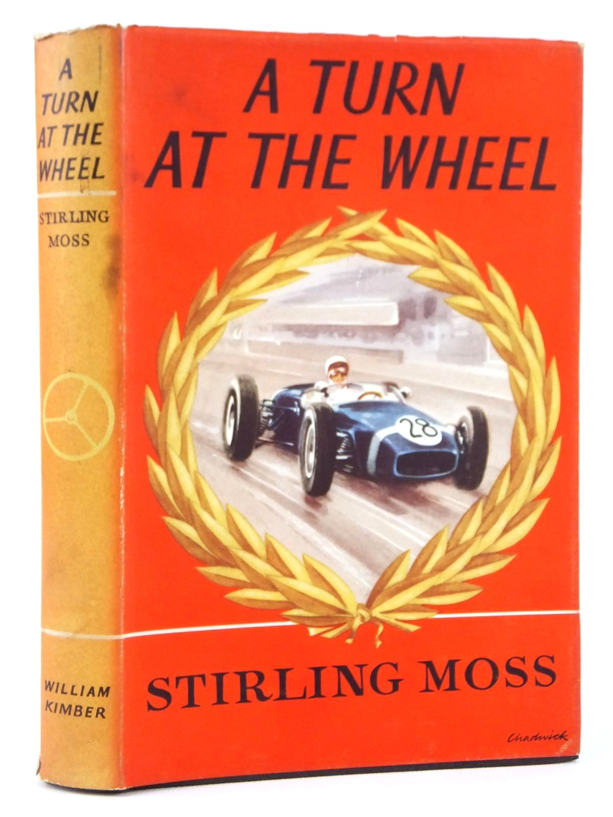 Photo of A TURN AT THE WHEEL written by Moss, Stirling published by William Kimber (STOCK CODE: 1608509)  for sale by Stella & Rose's Books