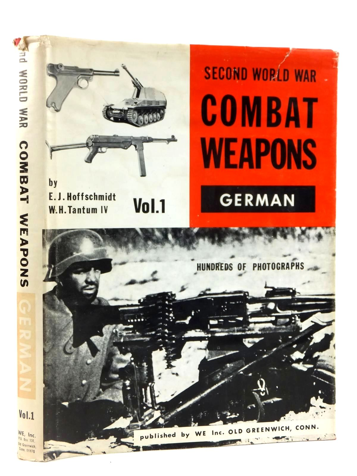 Photo of GERMAN COMBAT WEAPONS written by Hoffschmidt, E.J.<br />Tantum, W.H. published by We Inc. (STOCK CODE: 1608577)  for sale by Stella & Rose's Books