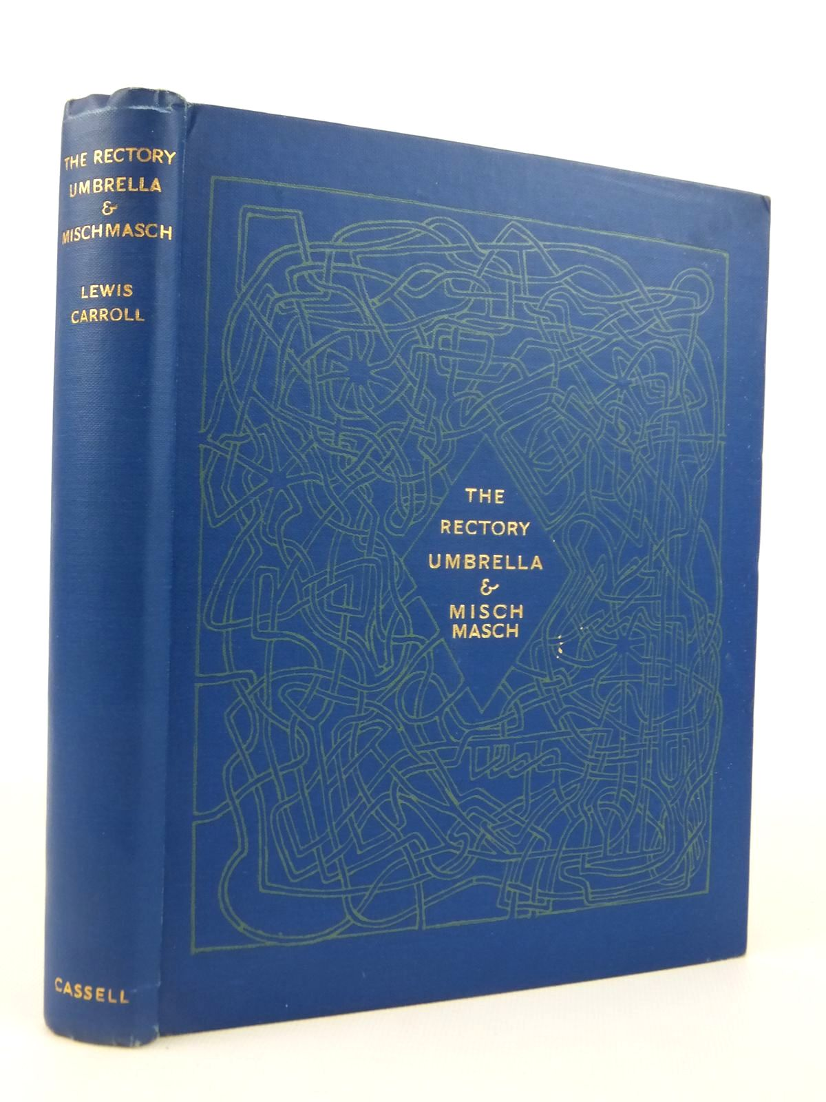 Photo of THE RECTORY UMBRELLA AND MISCHMASCH written by Carroll, Lewis illustrated by Carroll, Lewis published by Cassell & Company Ltd (STOCK CODE: 1608643)  for sale by Stella & Rose's Books