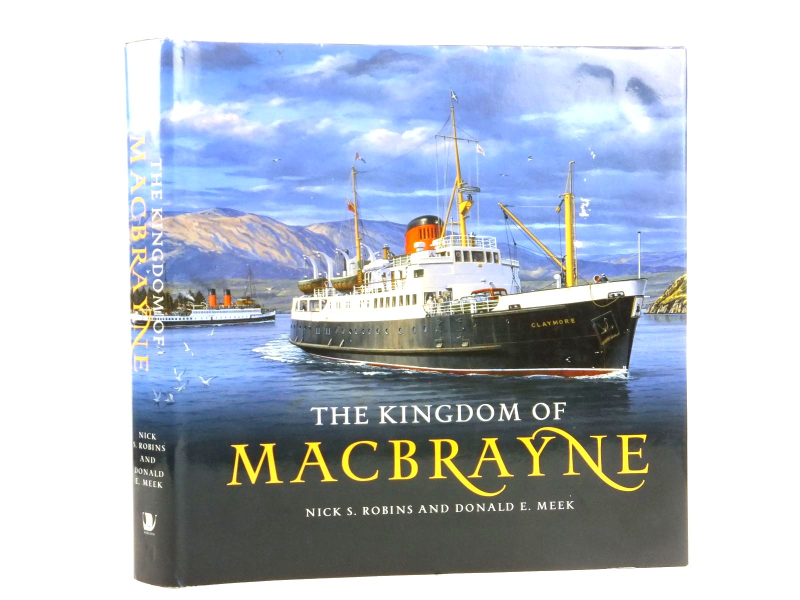 Photo of THE KINGDOM OF MACBRAYNE written by Robins, Nick S.<br />Meek, Donald E. published by Birlinn Limited (STOCK CODE: 1608870)  for sale by Stella & Rose's Books
