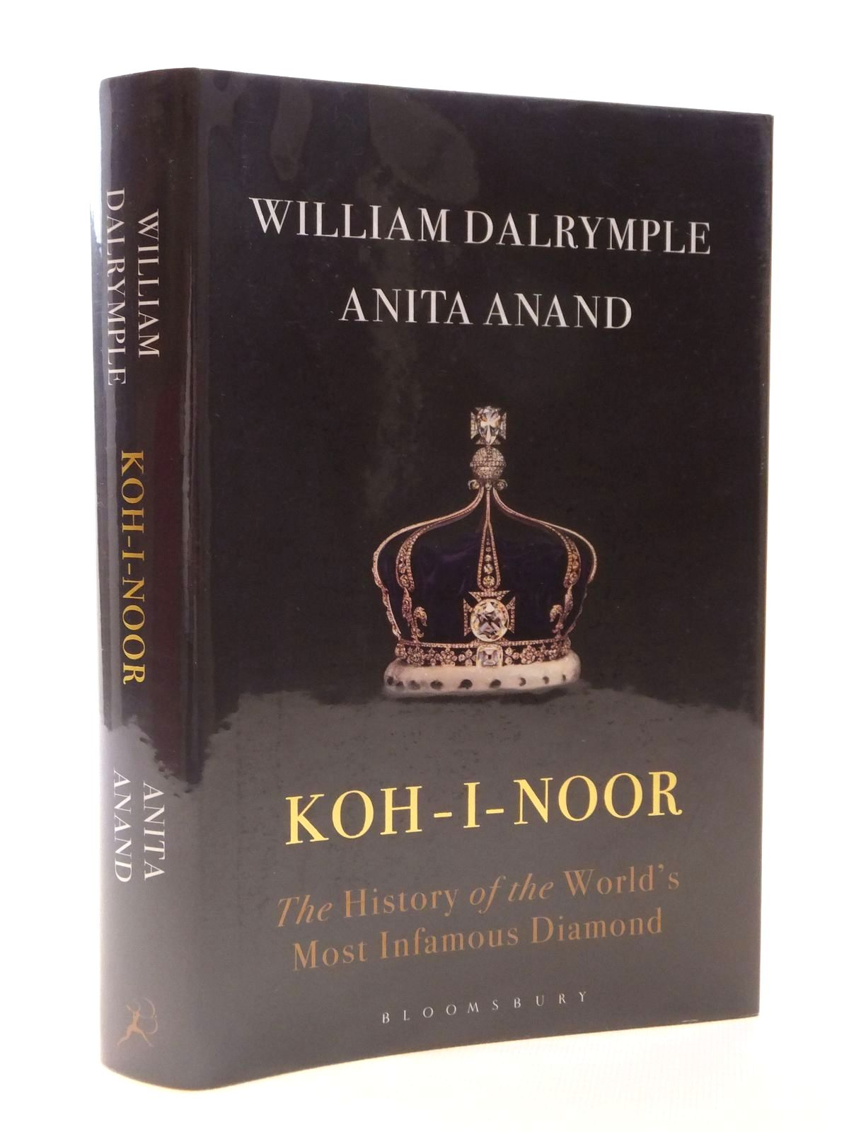Photo of KOH-I-NOOR THE HISTORY OF THE WORLD'S MOST INFAMOUS DIAMOND written by Dalrymple, William<br />Anand, Anita published by Bloomsbury (STOCK CODE: 1608907)  for sale by Stella & Rose's Books