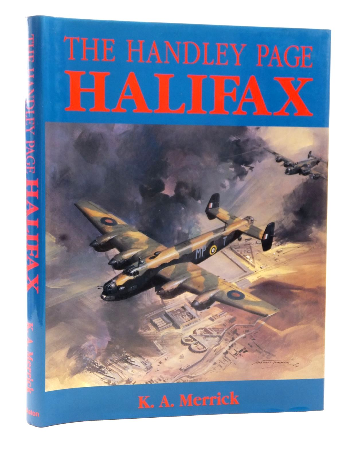 Photo of THE HANDLEY PAGE HALIFAX written by Merrick, Kenneth A. published by Aston Publications (STOCK CODE: 1608973)  for sale by Stella & Rose's Books