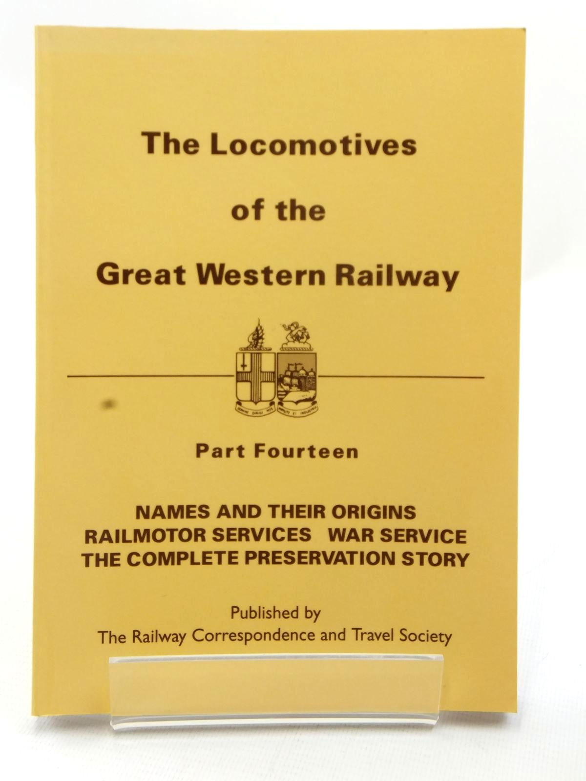 Photo of THE LOCOMOTIVES OF THE GREAT WESTERN RAILWAY PART FOURTEEN published by The Railway Correspondence And Travel Society (STOCK CODE: 1609018)  for sale by Stella & Rose's Books