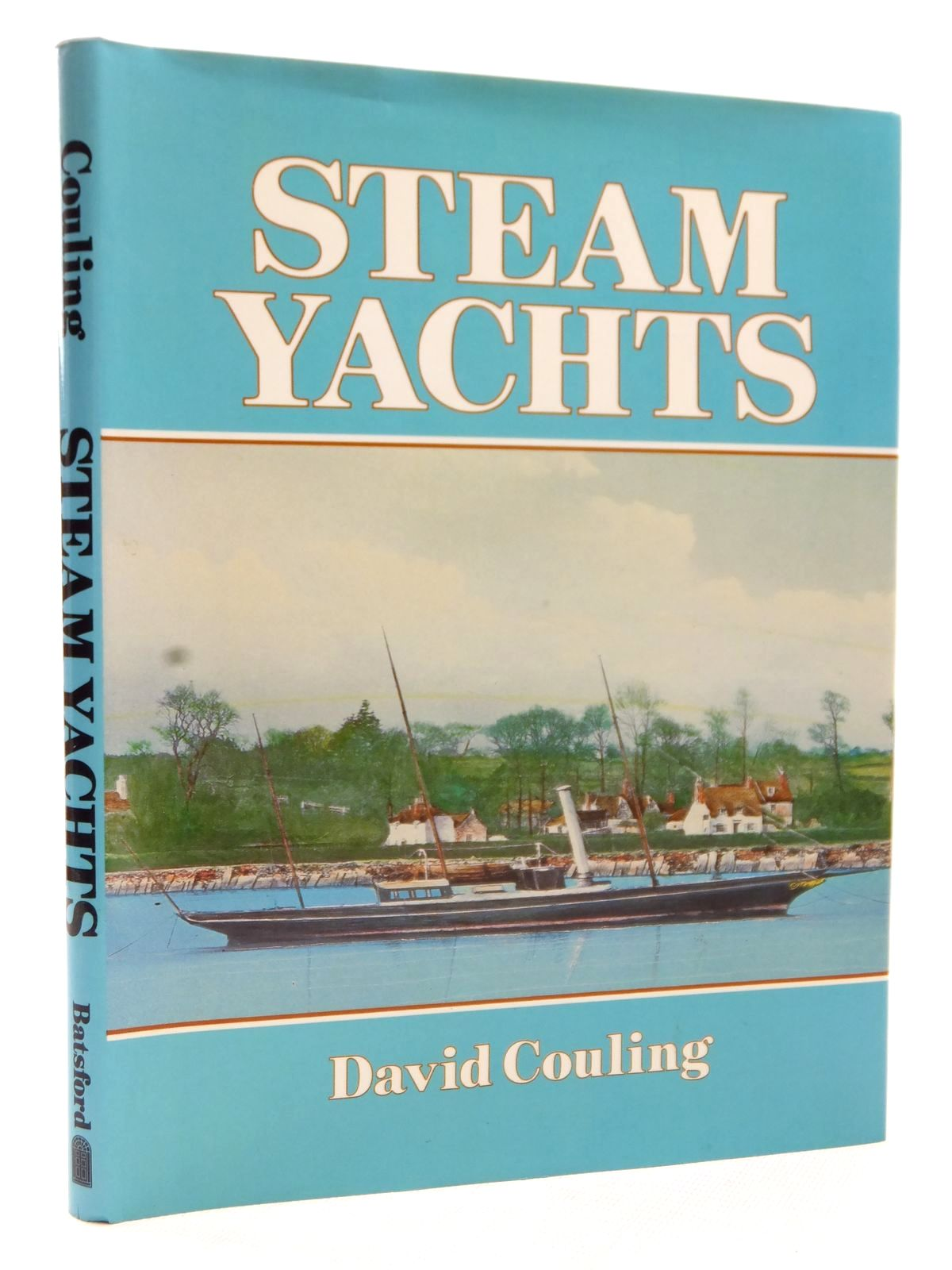 Photo of STEAM YACHTS written by Couling, David published by B.T. Batsford Ltd. (STOCK CODE: 1609106)  for sale by Stella & Rose's Books