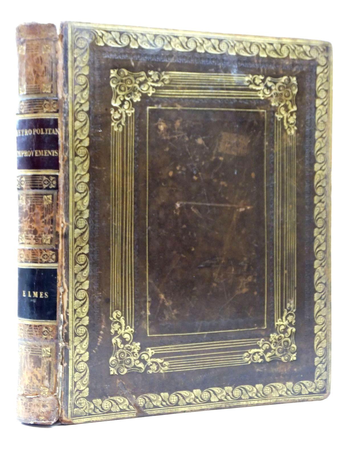 Metropolitan Improvements Or London In The Nineteenth Century Displayed In A Series Of Engravings